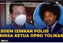 Photo of Nasdem Izinkan Polisi Periksa Ketua DPRD Tolikara Terkait Dugaan Pasokan Senjata
